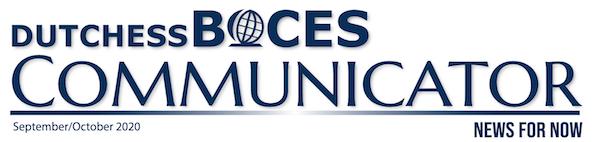 [PIC] Dutchess BOCES Communicator Banner for September/October Edition 2020
