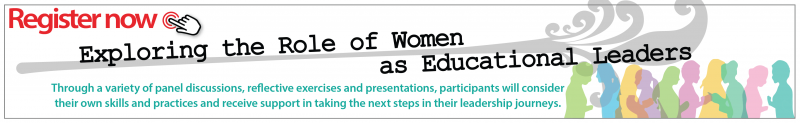 Graphic to register for Exploring the Role of Women as Educational Leaders