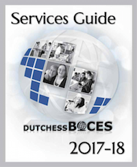[PIC] 2017-2018 Dutchess BOCES Services Guide Cover