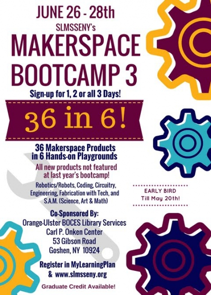 [PIC] Makerspace Bootcamp 3 FLYER Link to School Library Media Specialist Information Page