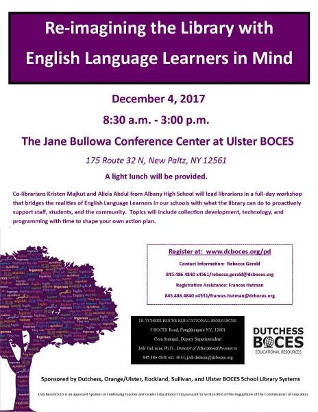 Workshop flyer for Re-imagining the LIbrary with English Language Learners in Mind